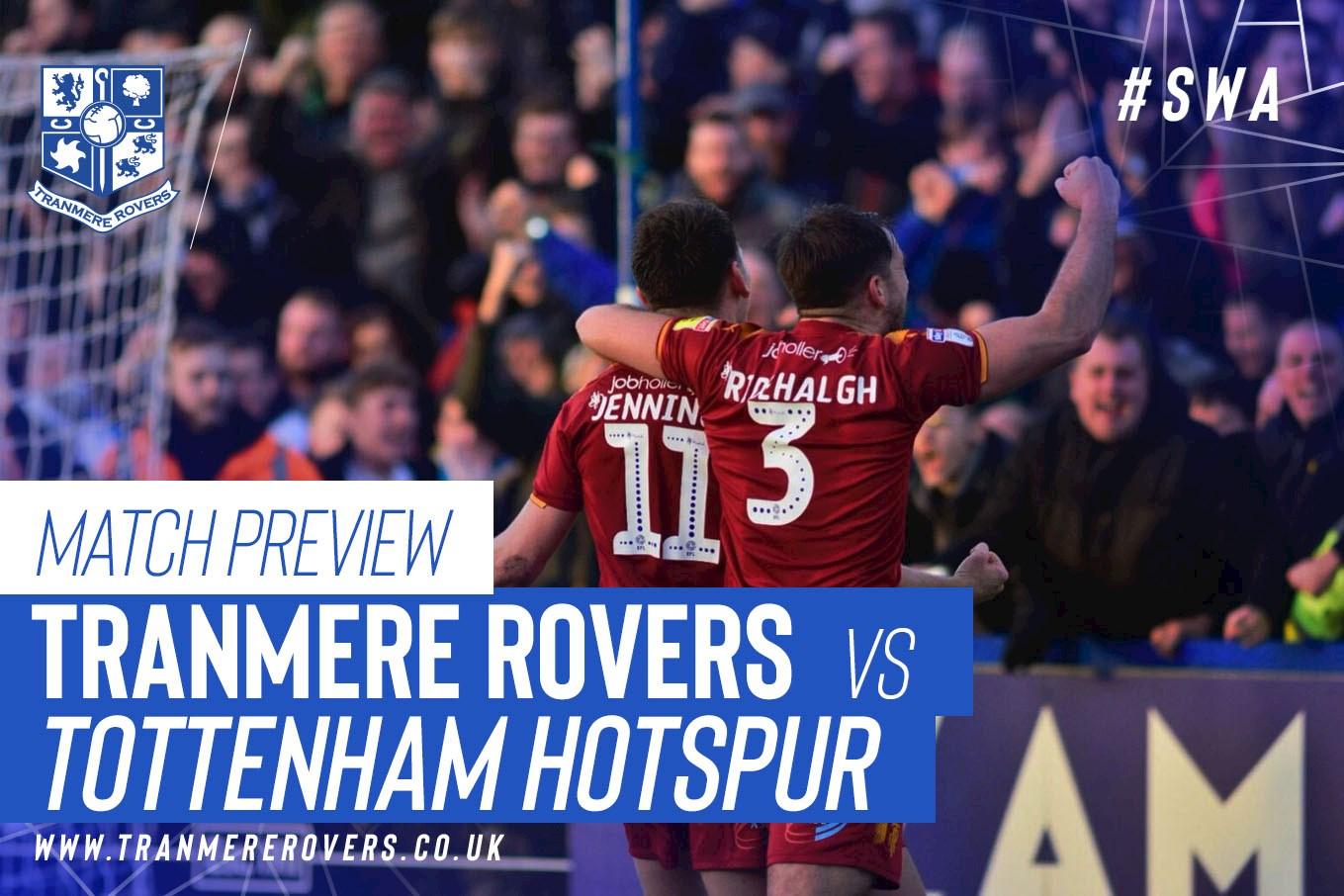 44e7a01d6c2 Preview  Tottenham Hotspur - News - Tranmere Rovers Football Club